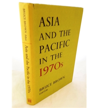 Asia and the Pacific in the 1970's.. The Roles of the United States, Australia and New Zealand