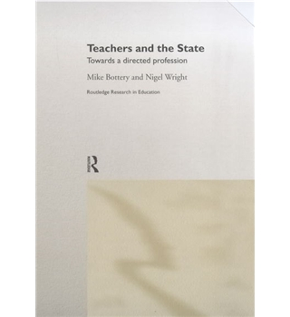 Teachers and the State - Towards a directed profession - 1st edition