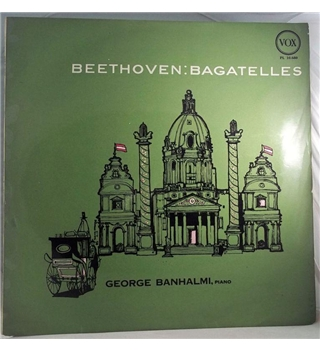 """Beethoven -Bagatelles"" LP by George Banhalmi - PL 10,680"