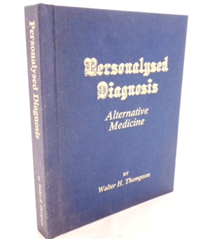 Personalysed Diagnosis. Alternative Medicine. The Combining of Diagnostic and Medical Principles
