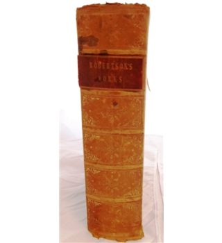 The Works of William Robertson D.D, To Which is Prefixed, An Account of His Life and Writings