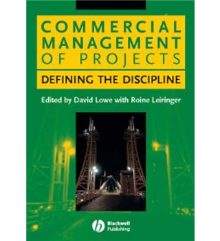 Commercial Management of Projects - Defining the Discipline