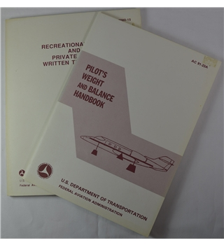 Pilot's Weight and Balance Handbook AC 91-23A & Recreational Pilot and Privare Pilot Written Test Book FAA-T-8080-15