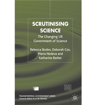 Scrutinising Science - The Changing UK Government of Science