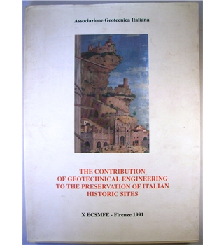 The Contribution Of GeoTechnical Engineering To The Preservation Of Italian Historic Sites