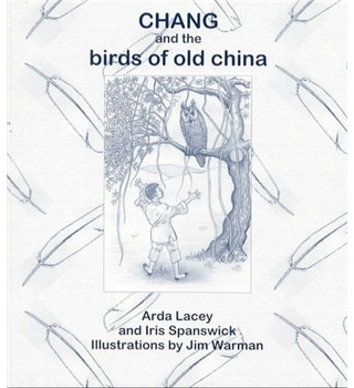 Chang and the Birds of Old China
