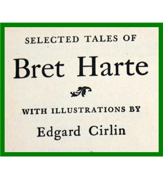 Selected Tales of Bret Harte