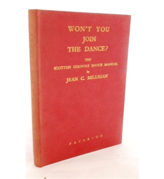 Won't You Join the Dance?. The Scottish Country Dance Manual