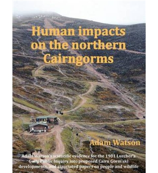 Human Impacts On The Northern Cairngorms
