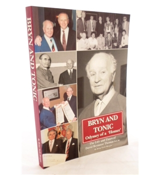 Bryn and Tonic. Odyssey of a 'Homer'. Signed by Author