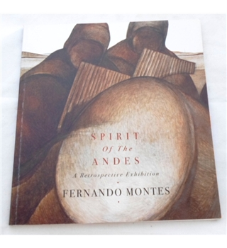 Spirit of the Andes. A Retrospective Exhibition