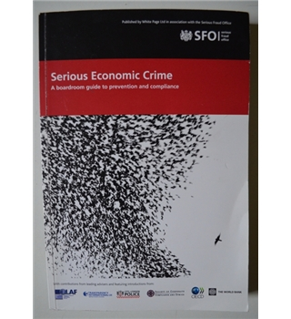 Serious Economic Crime - a boardroom guide to prevention and compliance