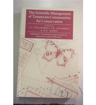 The Scientific Management of Temperate Communities for Conservation