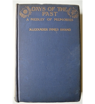Days of the Past - A Medley of Memories - 1905
