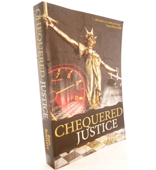 Chequered Justice. Signed by the Author