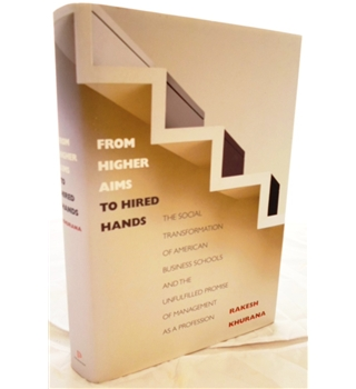 From Higher Aims to Hired Hands.