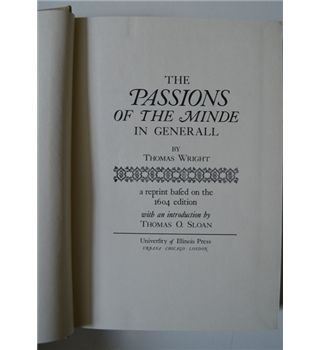 The Passions of the Minde in Generall - Thomas Wright