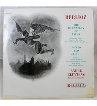 Berlioz (The Damnation of Faust/Romeo and Juliet) / André Cluytens and the Paris Opera Orchestra - 33CX 1544