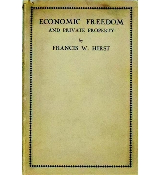 Economic Freedom and Private Property
