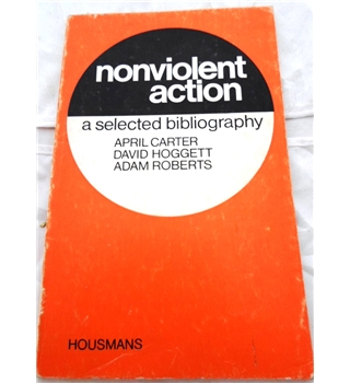 Nonviolent Action. A Selected Bibliography