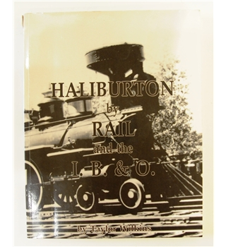 Haliburton by Rail and the I.B.& O.