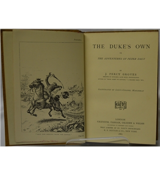 The Duke's Own or The Adventures of Peter Daly