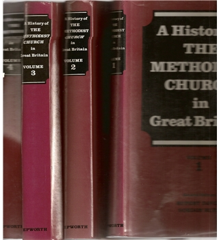 A History of The Methodist Church in Great Britain