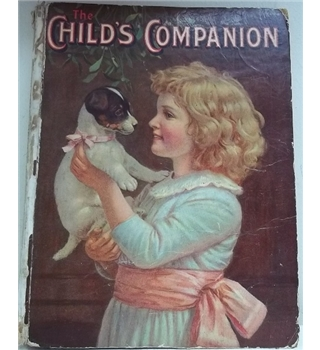 The Child's Companion: 93rd Annual Volume