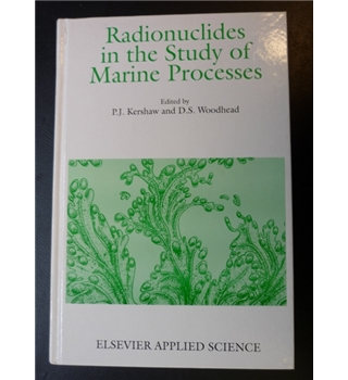 Radionuclides in the Study of Marine Processes