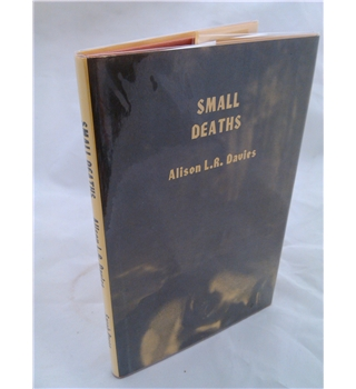 Small Deaths - signed copy