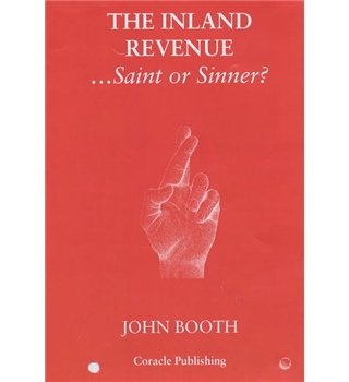 The Inland Revenue - Saint or Sinner?