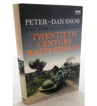 The World's Greatest Twentieth Century Battlefields. Signed by both Authors.