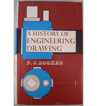 A History of Engineering Drawing