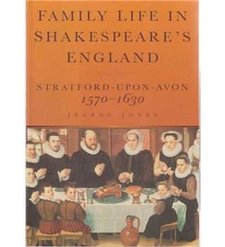 Family Life In Shakespeare's England