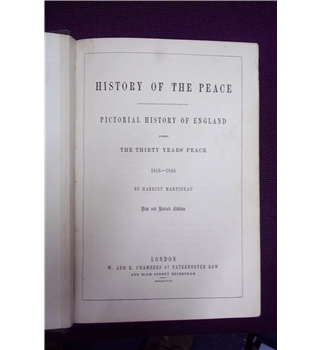 The History of the Peace: Pictorial History of England during the Thirty Years' Peace 1816-1846