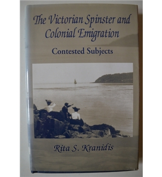 The Victorian Spinster and Colonial Emigration