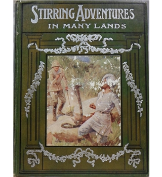 Stirring Adventures in Many Lands