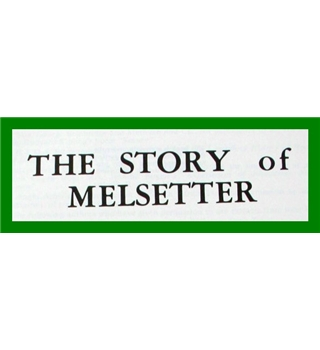 The Story of Melsetter