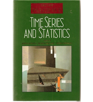 The New Palgrave: Time Series and Statistics
