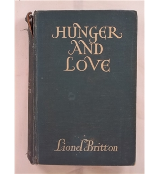 Hunger and Love
