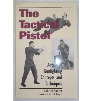 The Tactical Pistol