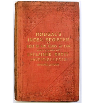 Dougal's Index Register to Next of Kin, Heirs at Law and Cases of Unclaimed Money Advertisements