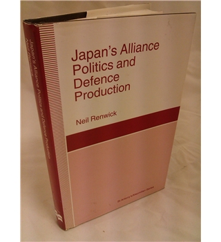 Japan's Alliance Politics and Defence Production
