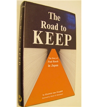 The Road to KEEP: The story of Paul Rusch in Japan