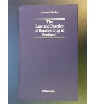 The law and practice of receivership in Scotland