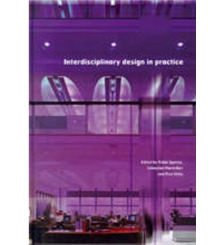 Interdisciplinary Design in Practice