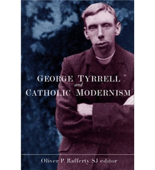 George Tyrrell and Catholic Modernism