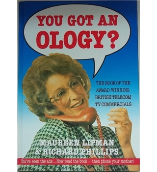 You got an ology?- Signed First
