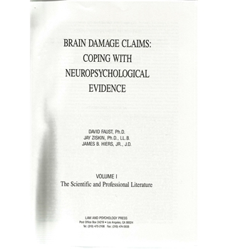 Brain Damage Claims: Coping with Neuropsychological Evidence VOL I