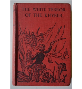 The White Terror of the Khyber - S.A. Abdullah - 1934